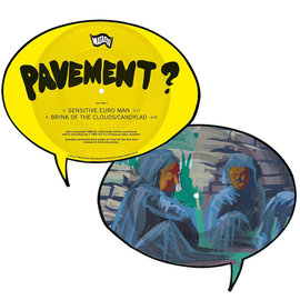 "Pavement ‎– Sensitive Euro Man b/w Brink of the Clouds/Candylad 7"" picture disc"