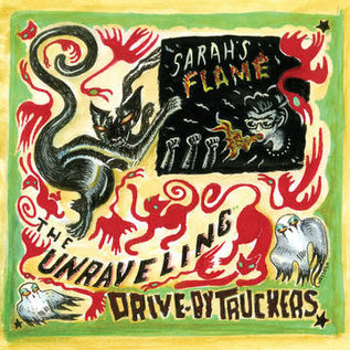 """Drive-By Truckers – The Unraveling 7"""" vinyl"""