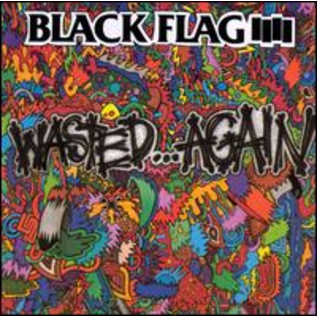 Black Flag ‎– Wasted Again LP