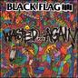 Black Flag – Wasted Again LP