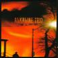 Alkaline Trio – Maybe I'll Catch Fire LP