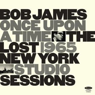 Bob James - Once Upon A Time: The Lost 1965 New York Studio Sessions LP