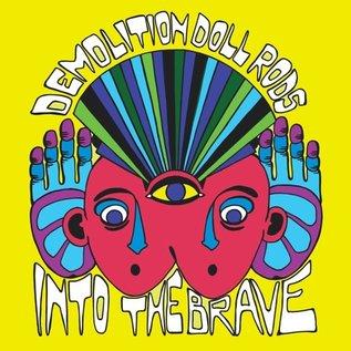 Demolition Doll Rods – Into The Brave LP