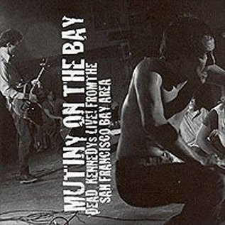 Dead Kennedys ‎– Mutiny on the Bay [Live from the San Francisco Bay Area] LP
