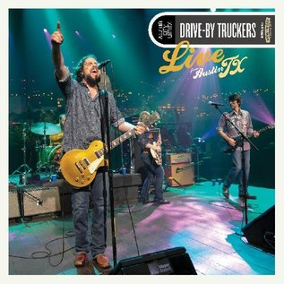 Drive-By Truckers - Live From Austin, TX LP
