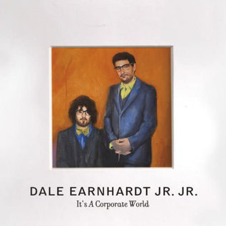 Dale Earnhardt Jr. Jr. ‎– It's A Corporate World LP