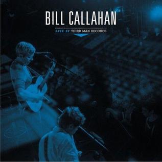 """Bill Callahan – Live At Third Man Records EP 12"""" vinyl"""