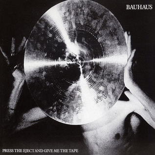 Bauhaus – Press the Eject and Give Me the Tape LP white vinyl