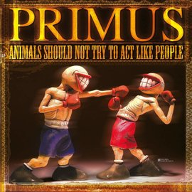 """Primus – Animals Should Not Try To Act Like People EP 12"""" vinyl"""