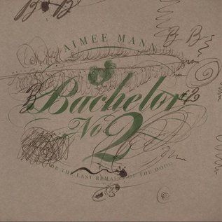 Aimee Mann - Bachelor No. 2 [Or, The Last Remains Of The Dodo] LP