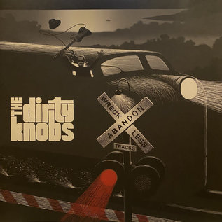 Dirty Knobs – Wreckless Abandon LP