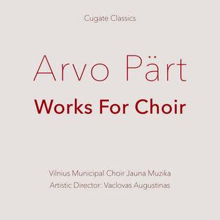 Arvo Pärt, Vilnius Municipal Choir Jauna Muzika, Vaclovas Augustinas – Works For Choir LP