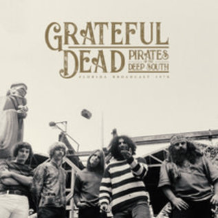 Grateful Dead ‎– Pirates Of The Deep South - Florida Broadcast 1970 LP