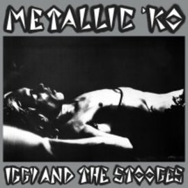 Iggy And The Stooges ‎– Metallic 'KO LP