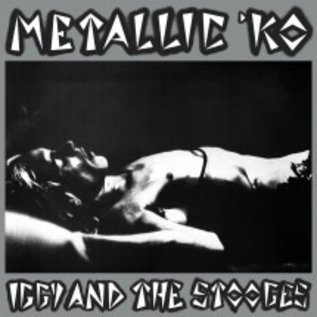 Iggy And The Stooges – Metallic 'KO LP