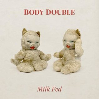 Body Double  ‎– Milk Fed LP