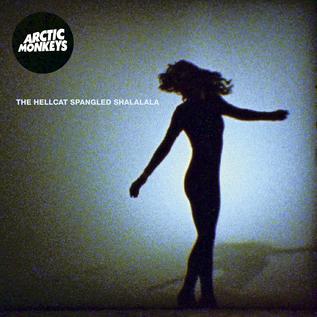 "Arctic Monkeys – The Hellcat Spangled Shalalala 7"" vinyl"