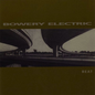 Bowery Electric ‎– Beat LP