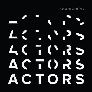 ACTORS ‎– It Will Come To You LP clear vinyl