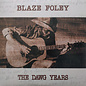 Blaze Foley – The Dawg Years LP cream vinyl