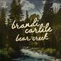 Brandi Carlile – Bear Creek LP