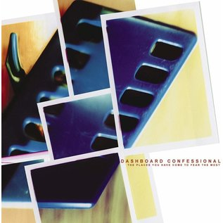 Dashboard Confessional – The Places You Have Come to Fear the Most  LP