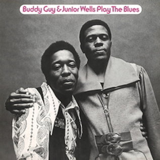 Buddy Guy & Junior Wells ‎– Play the Blues LP