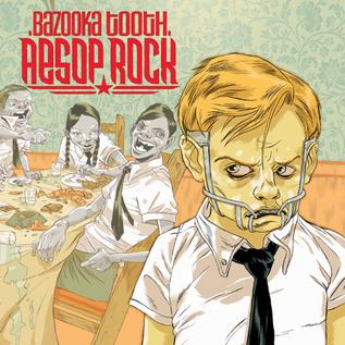 Aesop Rock – Bazooka Tooth LP