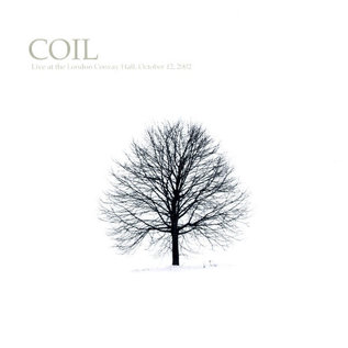 Coil ‎– Live At The London Convay Hall, October 12, 2002 LP