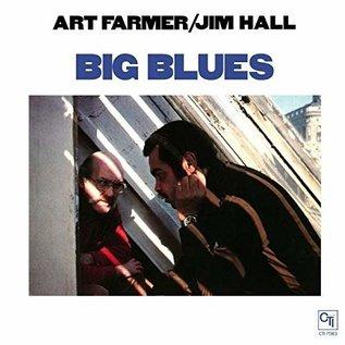Art Farmer / Jim Hall – Big Blues LP