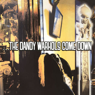 Dandy Warhols ‎– ...The Dandy Warhols Come Down LP
