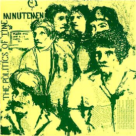 SST Minutemen – The Politics Of Time LP