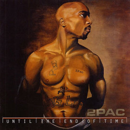 2Pac – Until the End of Time LP