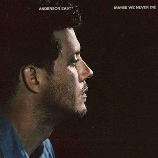Anderson East – Maybe We Never Die LP white vinyl