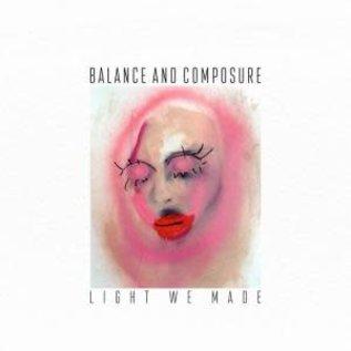 Balance and Composure – Light We Made LP green vinyl