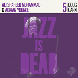Doug Carn / Ali Shaheed Muhammad & Adrian Younge – Jazz Is Dead 5 LP