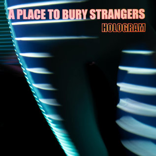 A Place To Bury Strangers – Hologram LP blue & red splatter vinyl