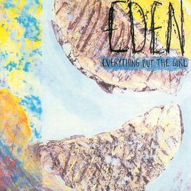Everything But The Girl – Eden LP