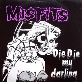 """Misfits -- Die Die My Darling EP 12"""" vinyl"""