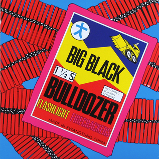 """Big Black – Bulldozer 12"""""""