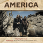 America – Highlights From Heritage: Home Recordings/Demos 1970-1973 LP