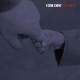 """House Shoes – The Time EP 12"""" vinyl"""
