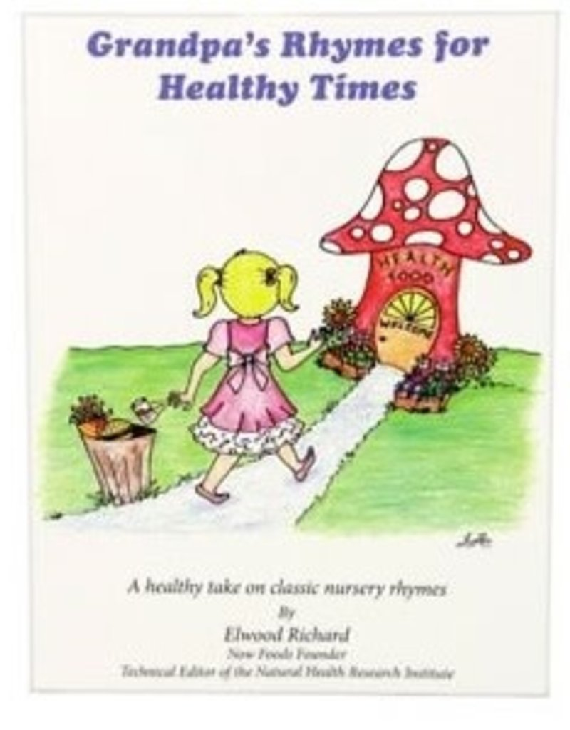 NOW FOODS BOOK - GRANDPA'S RHYMES FOR HEALTHY TIMES -DXMFG