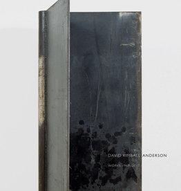 David Kimball Anderson Works 1969 - 2017