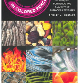 101 Textures in Colored Pencil by Denise Howard