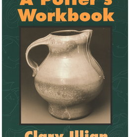 A Potter's Workbook by  Clary Illian and Charles Metzger