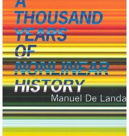A Thousand Years of Nonlinear History / Manuel De Landa
