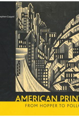 American Prints from Hopper to Pollock / Stephen Coppel