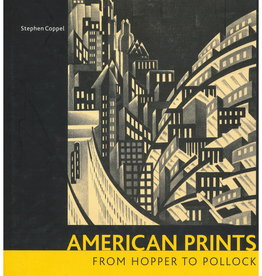 American Prints from Hopper to Pollock by Stephen Coppel