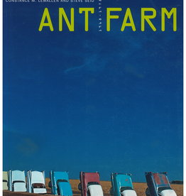 Ant Farm: 1968-1978 by Lewallen & Seid